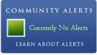 Community Alerts - Currently No Alerts - Learn About Alerts